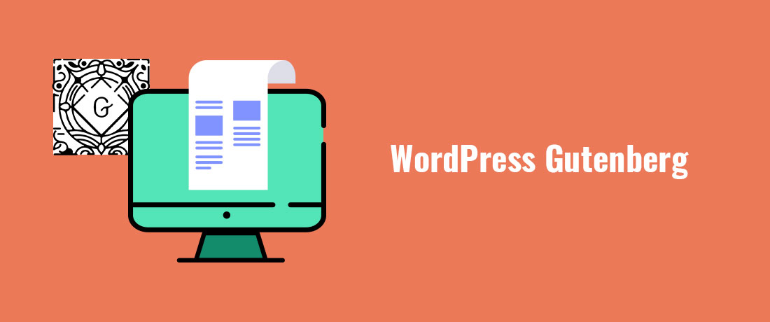 Gutenberg Release for WordPress 5.0 and the Reason for the Upgrade